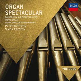 Simon Preston / Peter Hurford - Organ Spectacular