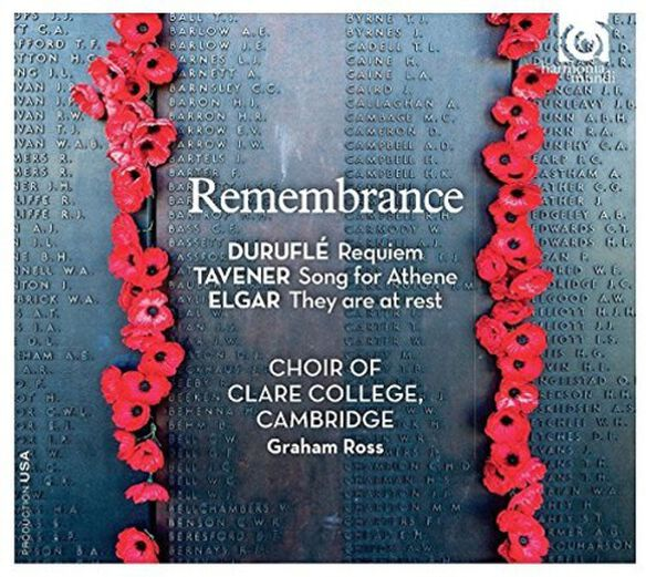 The Choir of Clare College Cambridge - Remembrance