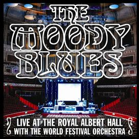 The Moody Blues - Live At The Royal Albert Hall With The World Festival Orchestra