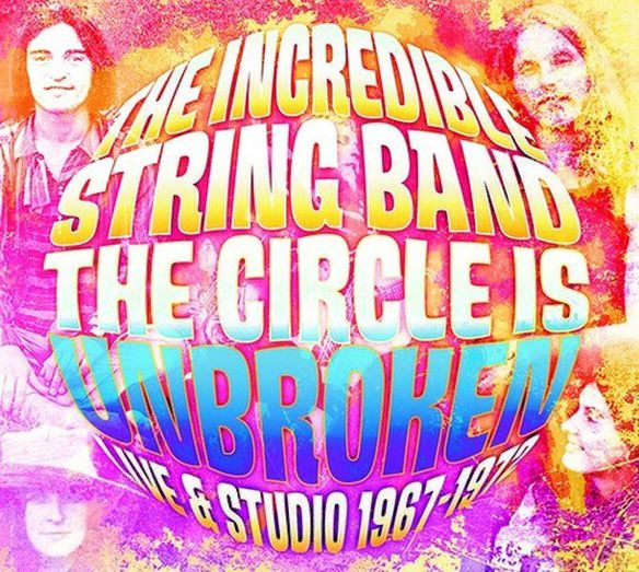 The Incredible String Band - Circle Is Broken Live & In Studio