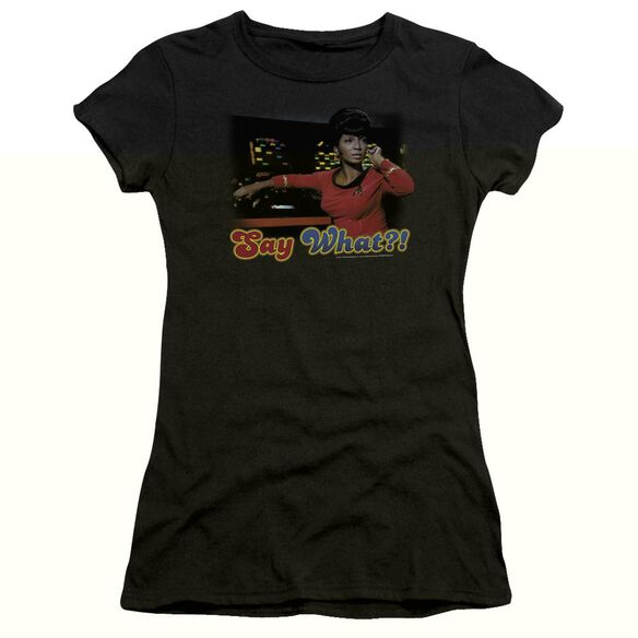 STAR TREK SAY WHAT - S/S JUNIOR SHEER - BLACK T-Shirt