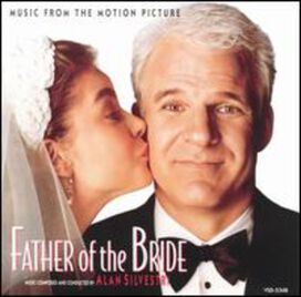 Alan Silvestri - Father of the Bride (Original Soundtrack)