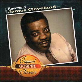 James Cleveland Rev. - Original Gospel Classics