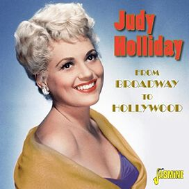 Judy Holliday - From Broadway To Hollywood