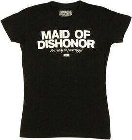 Bridesmaids Maid Dishonor Baby Tee