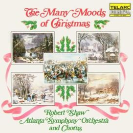Robert Shaw Chorale - Many Moods of Christmas