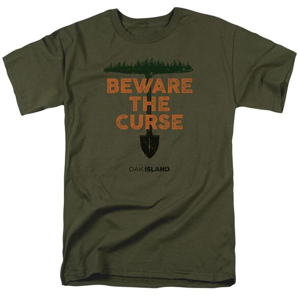The Curse Of Oak Island Beware The Curse Short Sleeve Adult Military Green T-Shirt