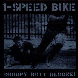 1-Speed Bike - Droopy Butt Begone!