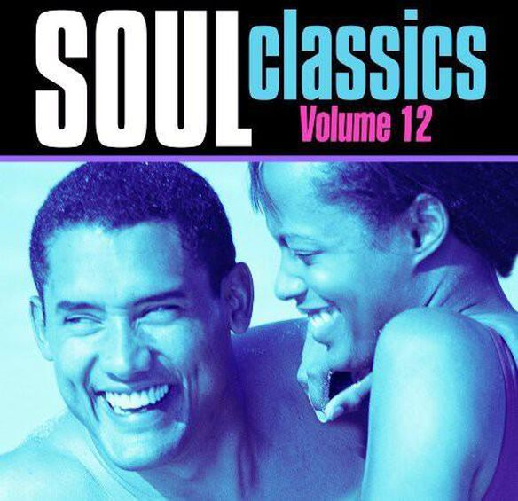 Soul Classics 12 / Various