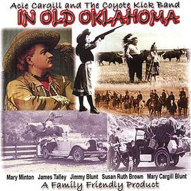 Acie Cargill - In Old Oklahoma