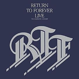 Return to Forever - Return To Forever Live: The Complete Concert