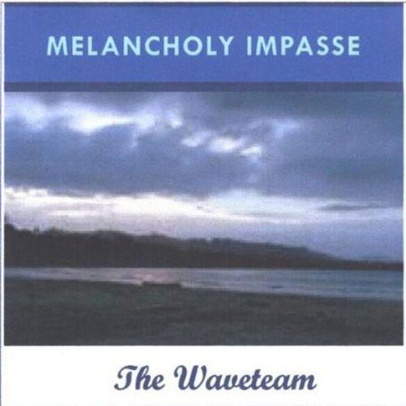 Melancholy Impasse