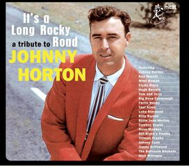 Various Artists - Tribute To Johnny Horton: It's A Long Rocky Road (Various Artists)