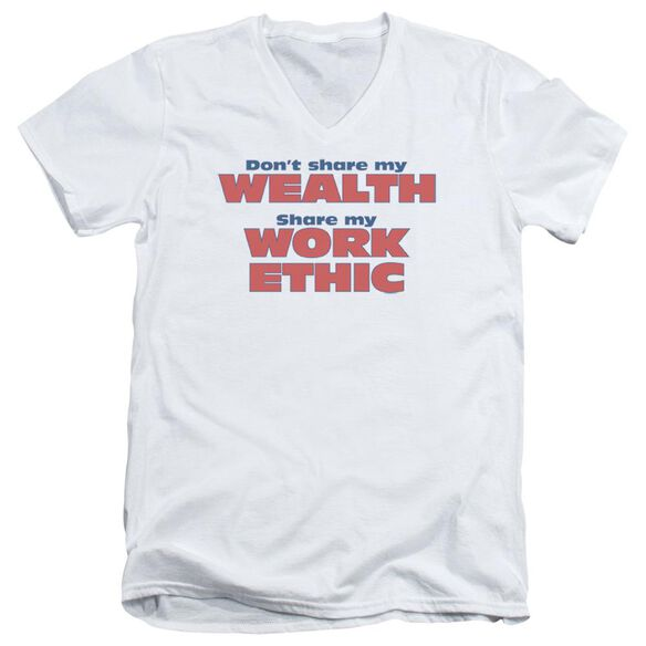 Share My Work Ethic Short Sleeve Adult V Neck T-Shirt