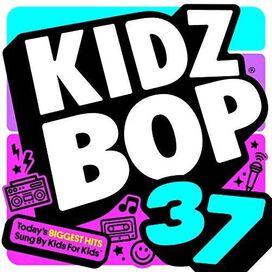 Kidz Bop Kids - Kidz Bop 37