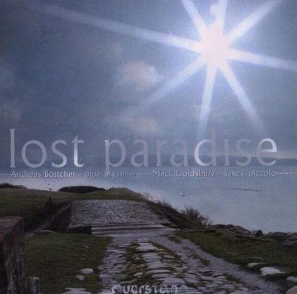 Bottcher/ Goldsbury/ Various - Lost Paradise, Improvisations for Sax & Organ