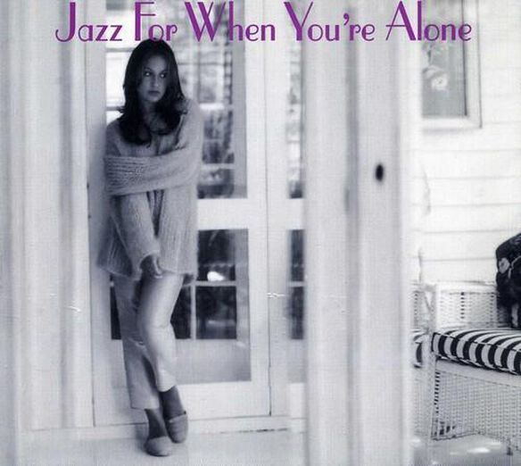 Jazz For When You're Alone / Various
