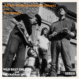 Billy Childish & Chatham Singers - All My Feelings Denied (blues)