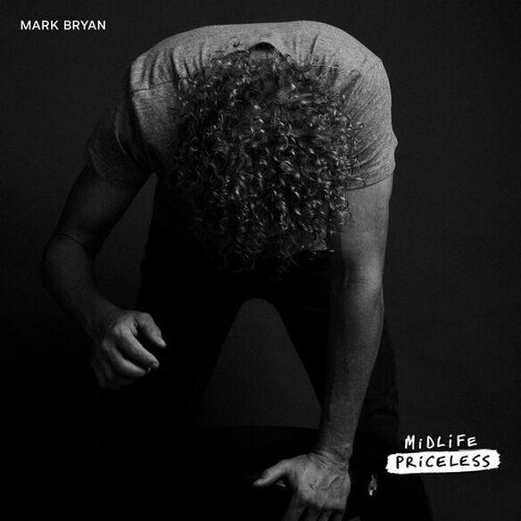 Mark Bryan - Midlife Priceless