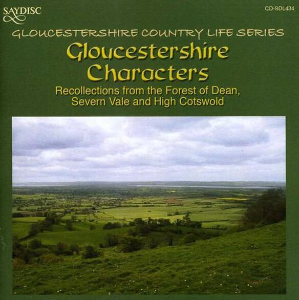 Gloucestershire Characters: Recollections / Var