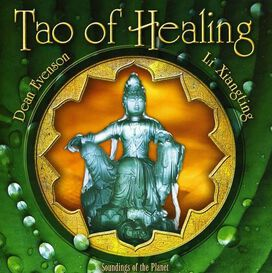 Dean Evenson & Li Xiangting - Tao of Healing