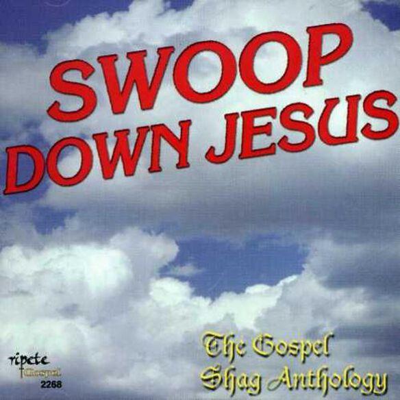 Swoop Down Jesus / Various