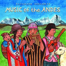 Various Artists - Music of the Andes / Various
