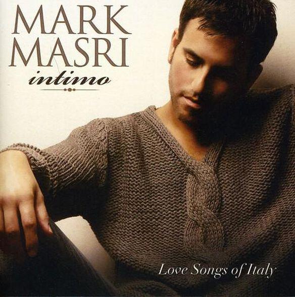 Mark Masri - Intimo: Love Songs of Italy
