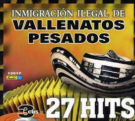 Various Artists - Imigracion Ilegal de Vallenatos Pesados [Box Set]