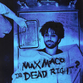 Two Feet - Max Maco Is Dead Right? (Opaque Light Blue Vinyl)