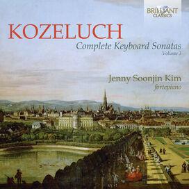 Kozeluch/ Kim - Complete Keyboard Sonatas 3