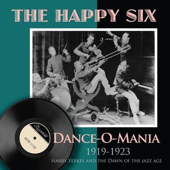 Dance O Mania: 1919 1923 Harry Yerkes & Dawn Of