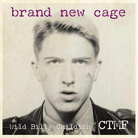 Billy Childish & Ctmf - Brand New Cage
