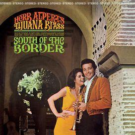 Herb Alpert & Tijuana Brass - South of the Border