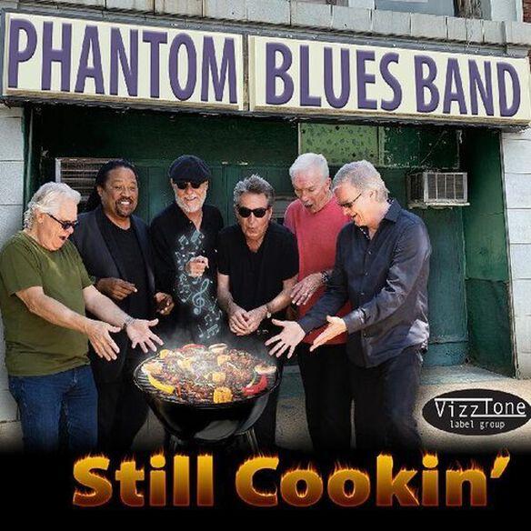 Phantom Blues Band - Still Cookin'