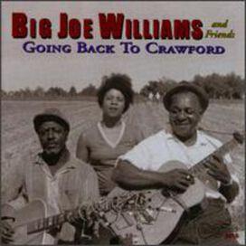 Big Joe Williams - Going Back to Crawford