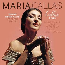 Maria Callas - Callas A Paris