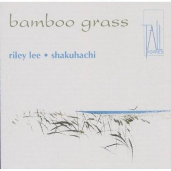 Vol. 2 Bamboo Grass: Yearning For The Bell (Aus)