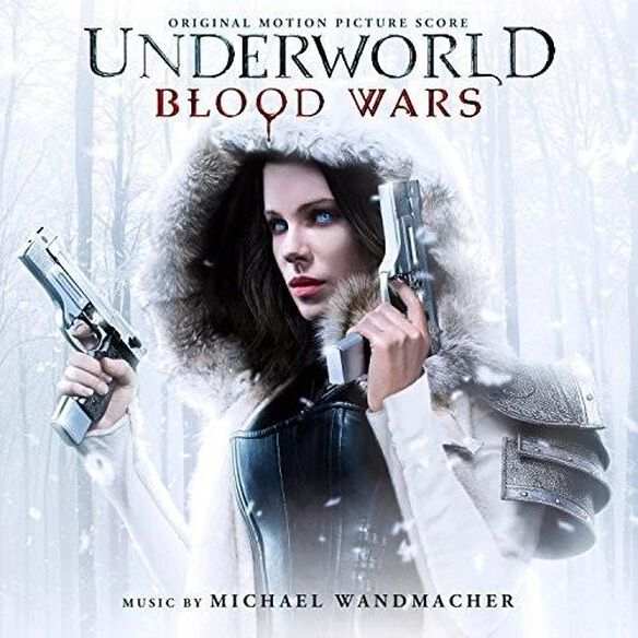Underworld: Blood Wars O.S.T.
