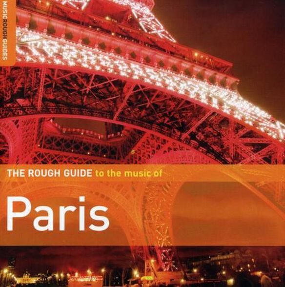 Rough Guide To The Music Of Paris / Various