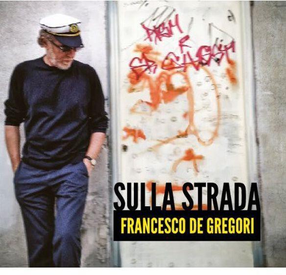 Francesco De Gregori - Sulla Strada