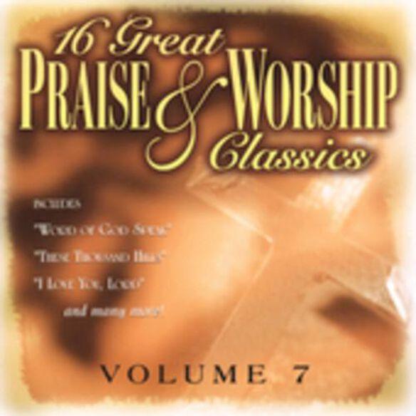 16 Great Praise & Worship Classics 7 / Various