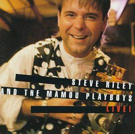 Steve Riley & the Mamou Playboys - Live!