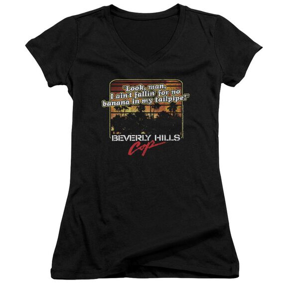 Beverly Hills Cop Banana In My Tailpipe Junior V Neck T-Shirt