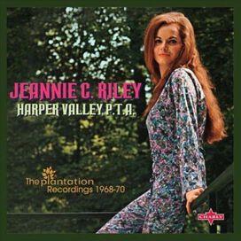 Jeannie C. Riley - Harper Valley P.T.A.: The Plantation Recordings 1968-70