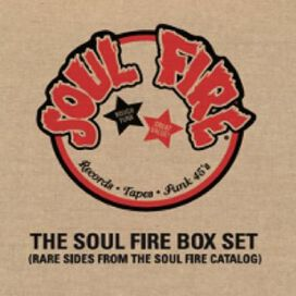 Various Artists - Soul Fire Box Set (Rare Sides From The Soul Fire Catalog)