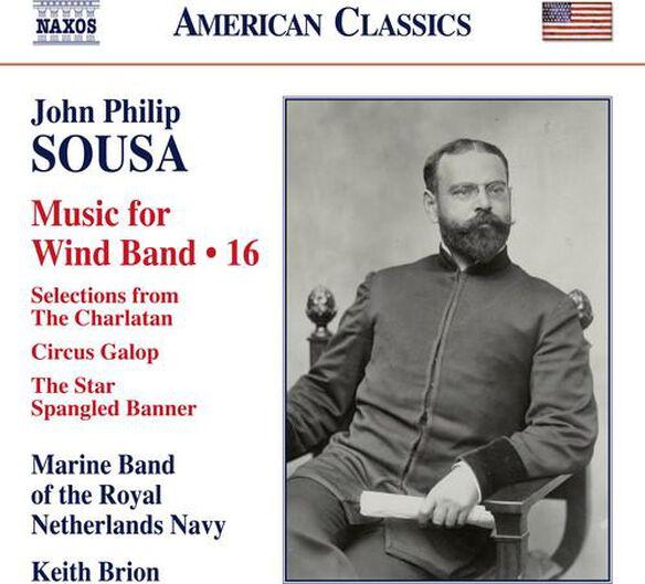 John Philip Sousa: Music For Wind Band V16