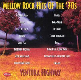 Various Artists - Mellow Rock Hits of the '70s: Ventura Highway