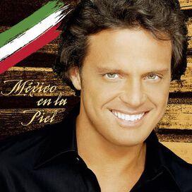 Luis Miguel - Mexico en la Piel