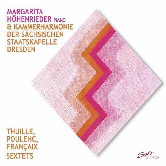 Thuille / Poulenc / Francaix: Sextets
